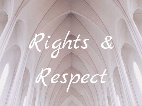 The Value of Rights and Respect