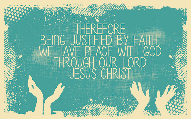Spread the Good Word: Romans 5:1