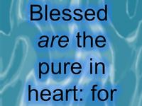 Spread the Good Word: Matthew 5:8